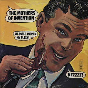 The Mothers - Weasels Ripped My Flesh - Album Cover
