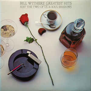 Bill Withers - Bill Withers' Greatest Hits - Album Cover