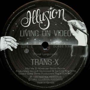 Trans-X - Vivre Sur Vidéo / Living On Video - Album Cover