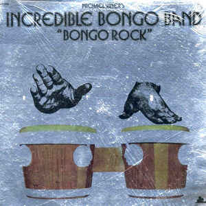 The Incredible Bongo Band - Bongo Rock - Album Cover