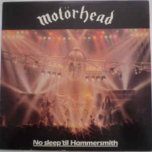 Motörhead - No Sleep 'til Hammersmith - Album Cover