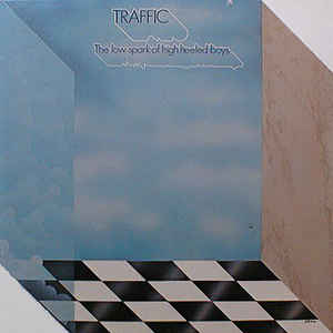 Traffic - The Low Spark Of High Heeled Boys - Album Cover