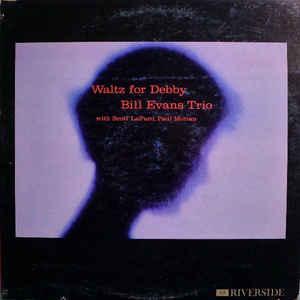 The Bill Evans Trio - Waltz For Debby - Album Cover