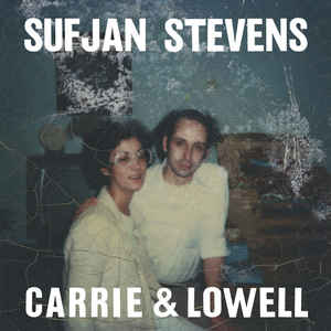 Sufjan Stevens - Carrie & Lowell - Album Cover