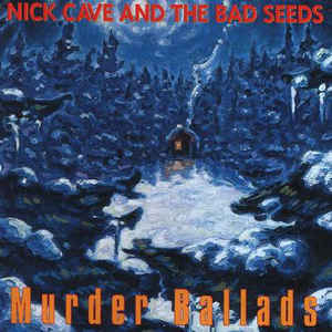 Nick Cave & The Bad Seeds - Murder Ballads - Album Cover