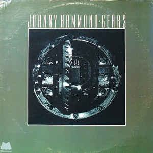 Johnny Hammond - Gears - VinylWorld