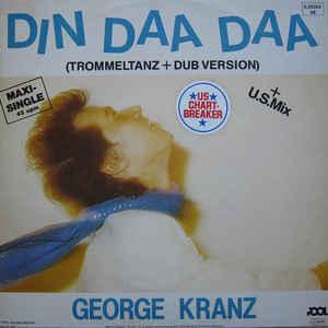 Din Daa Daa (Trommeltanz + Dub Version) - Album Cover - VinylWorld