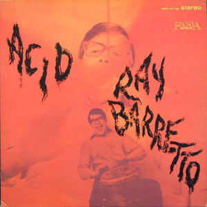 Ray Barretto - Acid - VinylWorld