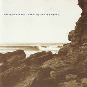 Polygon Window - Surfing On Sine Waves - Album Cover