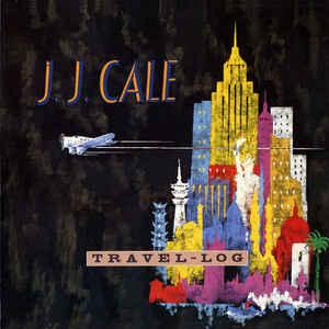 J.J. Cale - Travel-Log - Album Cover