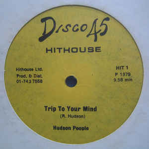 Hudson People - Trip To Your Mind / Power To The Hour - VinylWorld