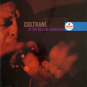 "John Coltrane - ""Live"" At The Village Vanguard - Album Cover"