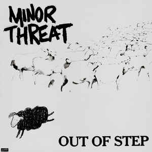 Minor Threat - Out Of Step - Album Cover