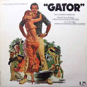 Charles Bernstein - Gator (Original Motion Picture Soundtrack) - VinylWorld