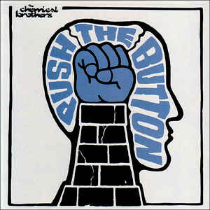 The Chemical Brothers - Push The Button - Album Cover