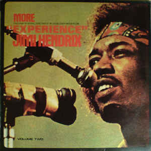 "Jimi Hendrix - More  ""Experience"" Jimi Hendrix (Titles From The Original Sound Track Of The Feature Length Motion Picture) (Volume Two) - Album Cover"