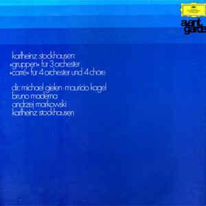 Karlheinz Stockhausen - »Gruppen« Für 3 Orchester / »Carré« Für 4 Orchester Und 4 Chöre - Album Cover