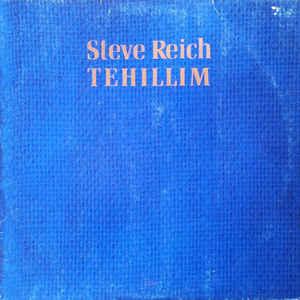 Steve Reich - Tehillim - VinylWorld