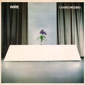 Wire - Chairs Missing - Album Cover