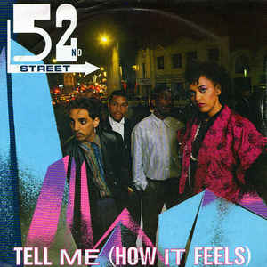 52nd Street - Tell Me (How It Feels) - VinylWorld