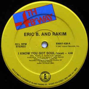 Eric B. & Rakim - I Know You Got Soul - Album Cover