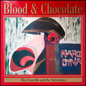 Elvis Costello & The Attractions - Blood & Chocolate - Album Cover
