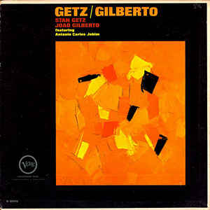 Stan Getz - Getz / Gilberto - Album Cover