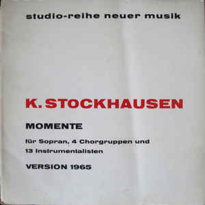 Karlheinz Stockhausen - Momente - Version 1965 - Album Cover