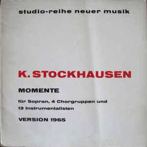 Karlheinz Stockhausen - Momente - Version 1965 - VinylWorld