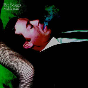Boz Scaggs - Middle Man - Album Cover