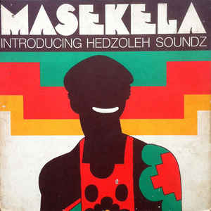 Masekela Introducing Hedzoleh Soundz - Album Cover - VinylWorld