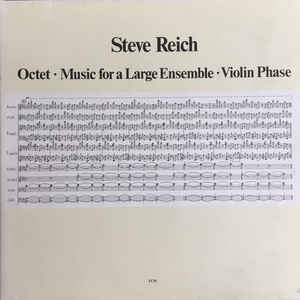 Steve Reich - Octet • Music For A Large Ensemble • Violin Phase - Album Cover