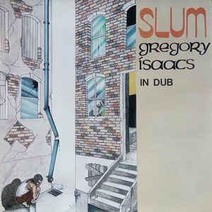 Gregory Isaacs - Slum In Dub - Album Cover