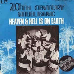 20th Century Steel Band - Heaven & Hell Is On Earth - Album Cover