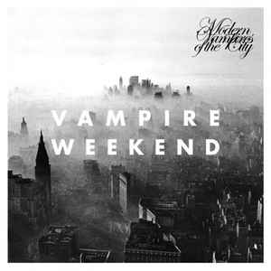 Vampire Weekend - Modern Vampires Of The City - Album Cover