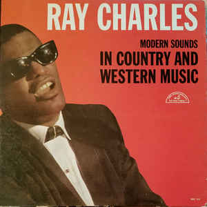 Ray Charles - Modern Sounds In Country And Western Music - Album Cover