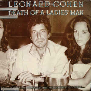 Leonard Cohen - Death Of A Ladies' Man - Album Cover