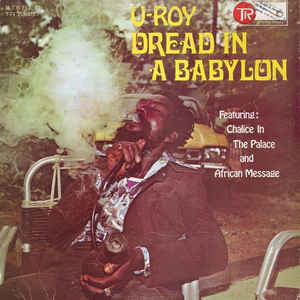 U-Roy - Dread In A Babylon - Album Cover