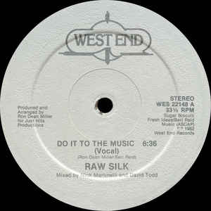 Raw Silk - Do It To The Music - Album Cover