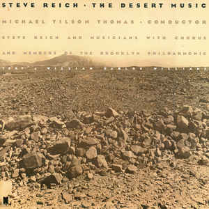 Steve Reich - The Desert Music - Album Cover