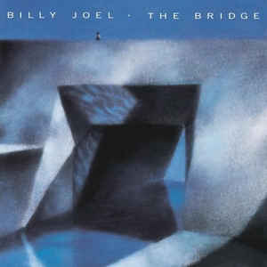 Billy Joel - The Bridge - Album Cover