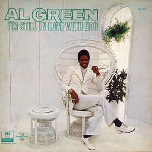 Al Green - I'm Still In Love With You - VinylWorld