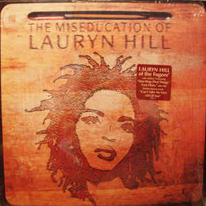 Lauryn Hill - The Miseducation Of Lauryn Hill - Album Cover