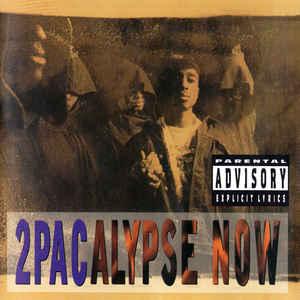 2Pac - 2Pacalypse Now  - Album Cover