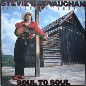 Stevie Ray Vaughan & Double Trouble - Soul To Soul - Album Cover