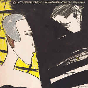 Captain Beefheart - Doc At The Radar Station - Album Cover