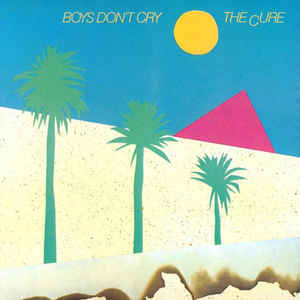 The Cure - Boys Don't Cry - Album Cover