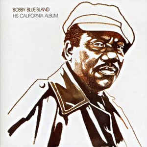 Bobby Bland - His California Album - Album Cover