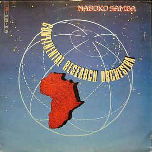 Continental Research Orchestra - Naboko Samba - Album Cover