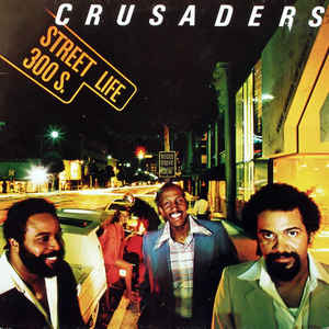 The Crusaders - Street Life - Album Cover